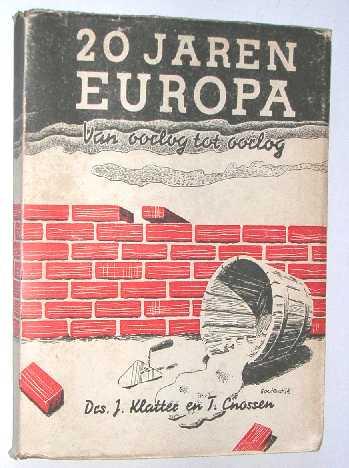 """""""Klatter, J.;Cnossen, T."""" - Twintig jaren : Euro"""